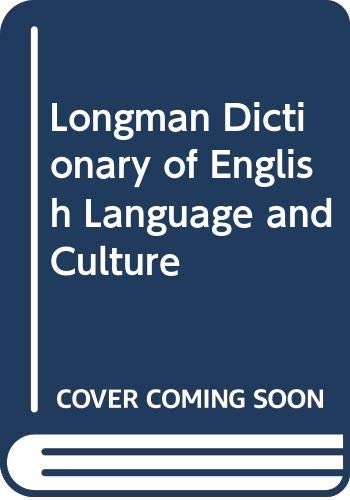 Longman Dictionary of English Language and Culture: Editor-Della Summers