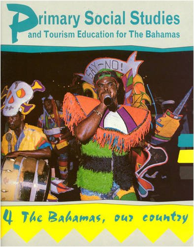 9780582086852: Primary Social Studies and Tourism Education for the Bahamas Book 4 (Primary Social Studies for Bahamas) (Bk. 4)