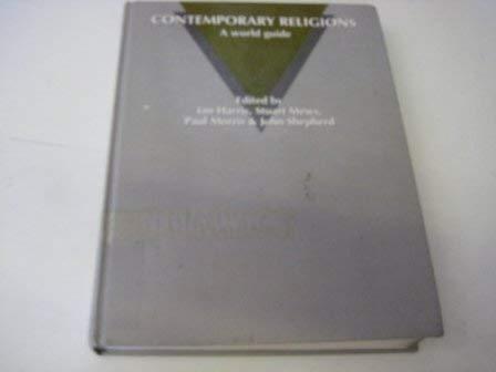Contemporary Religions: A World Guide: Ian Harris, Stuart Mews, Paul Morris