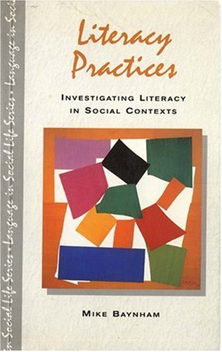 9780582087088: Literacy Practices: Investigating Literacy in Social Contexts (Language in Social Life)