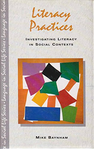 9780582087095: Literacy Practices (Language in Social Life)