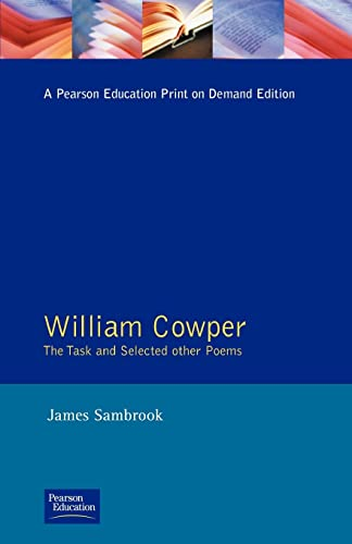 William Cowper: The Task and Selected Other Poems (Longman Annotated Texts) (0582087279) by James Sambrook
