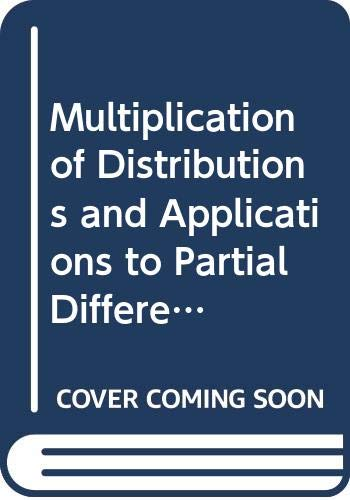 9780582087330: Multiplication of Distributions and Applications to Partial Differential Equations (Pitman Research Notes in Mathematics)