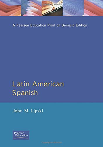 9780582087606: Latin American Spanish (Longman Linguistics Library)