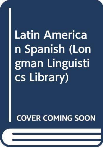 9780582087613: Latin American Spanish