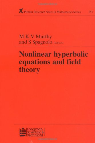 Nonlinear Hyperbolic Equations and Field Theory (Chapman: M K V
