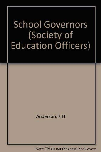 9780582088085: School Governors (Society of Education Officers)