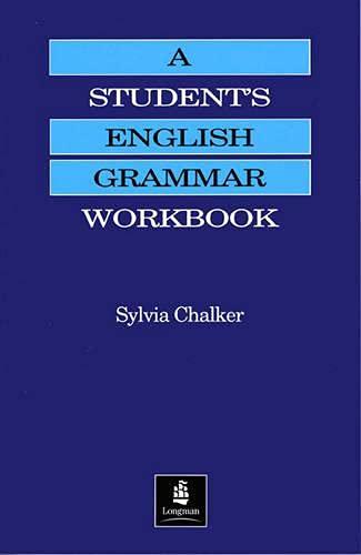 9780582088191: A Student's English Grammar Workbook (Grammar Practice)