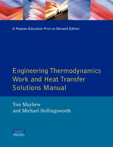 9780582088467: Engineering Thermodynamics Work and Heat Transfer Solutions Manual: Solutions Manual