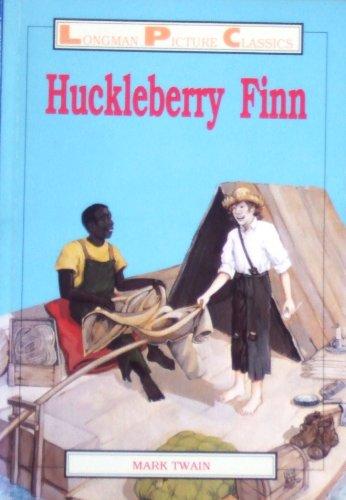 9780582088900: HUCKLEBERRY FINN (Longman Picture Classics)