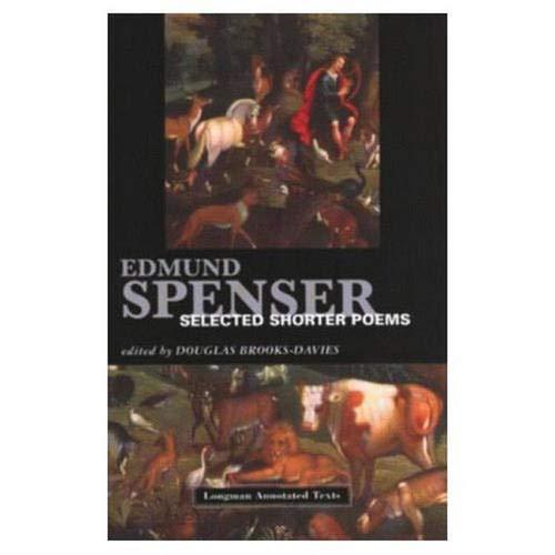 Selected Shorter Poems (Longman Annotated Texts): Spenser, Edmund