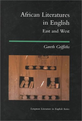 9780582089259: African Literatures in English: East and West (Longman Literature in English Series)