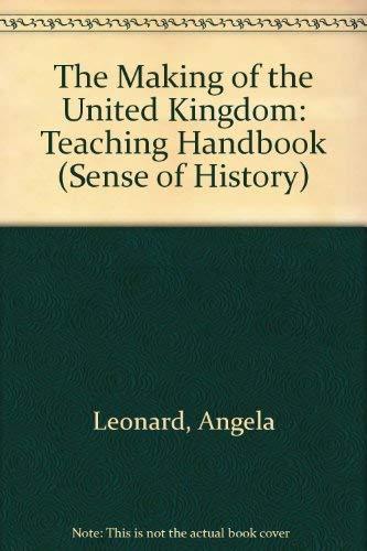 The Making of the United Kingdom: Teaching: Mason, James, Leonard,