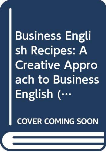 9780582089600: Business English Recipes: A Creative Approach to Business English
