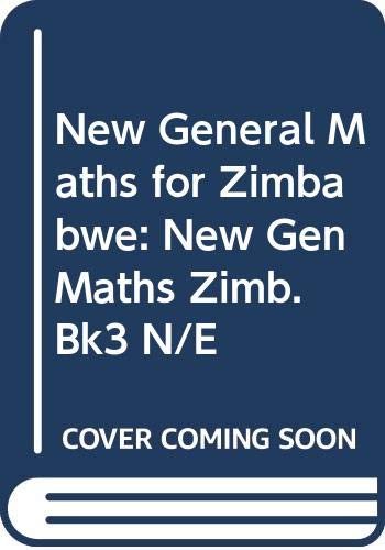 New General Maths for Zimbabwe: New Gen: Channon, John B.,