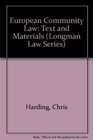 European Community law : text and materials.: Harding, Christopher & Ann Sherlock.