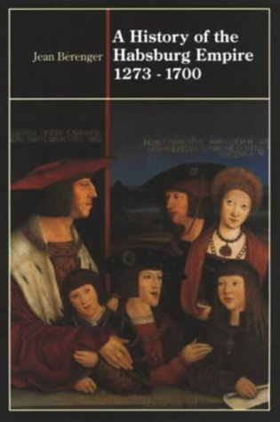 9780582090095: A History of the Habsburg Empire 1273-1700