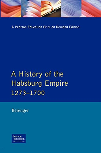 9780582090101: A History of the Habsburg Empire 1273-1700