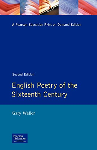9780582090965: English Poetry of the Sixteenth Century (Longman Literature In English Series)