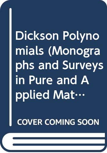 9780582091191: Dickson Polynomials (Monographs and Surveys in Pure and Applied Mathematics)