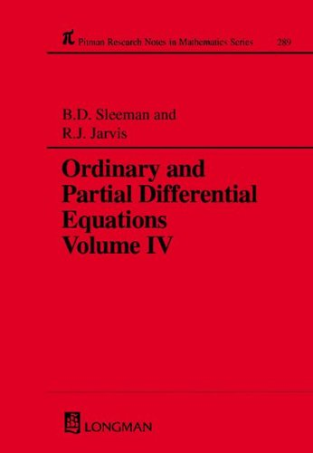 9780582091375: Ordinary and Partial Differential Equations Vol. IV (Chapman & Hall/CRC Research Notes in Mathematics Series)