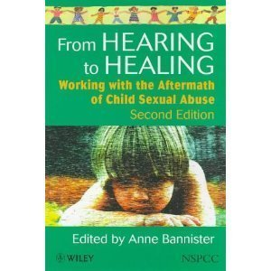 9780582091450: From Hearing to Healing: Working with the Aftermath of Child Sexual Abuse
