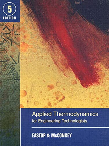 9780582091931: Applied Thermodynamics for Engineering Technologists (5th Edition)