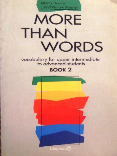 9780582092020: More Than Words: Vocabulary for Upper Intermediate to Advanced Students Bk. 2 (Longman)
