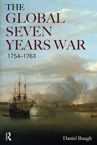 9780582092396: The Global Seven Years War 1754-1763: Britain and France in a Great Power Contest