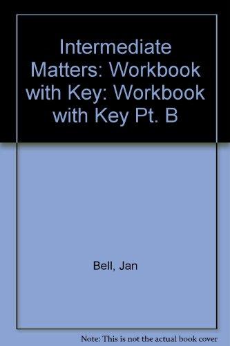 9780582092662: Intermediate Matters: Workbook with Key Pt. B