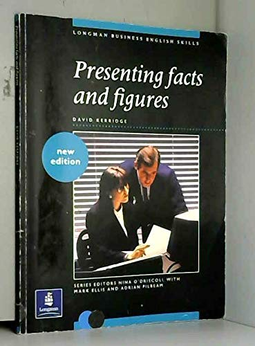 9780582093072: Presenting Facts and Figures (Longman Business English Skills)