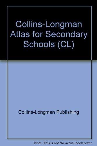 Collins-Longman Atlas for Secondary Schools (CL): Collins-Longman Publishing
