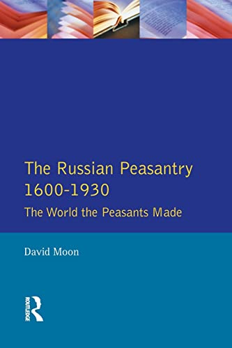 9780582095076: The Russian Peasantry 1600-1930: The World the Peasants Made