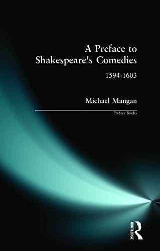 9780582095908: A Preface to Shakespeare's Comedies (Preface Books)