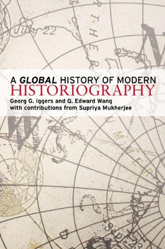 9780582096066: A Global History of Modern Historiography