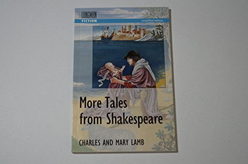9780582096752: More Tales from Shakespeare (Longman Fiction)