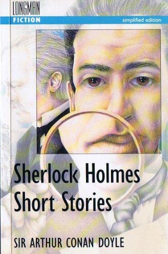 Sherlock Holmes: Short Stories (Longman Fiction)