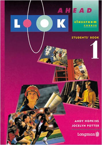 Look Ahead Student Book 1 (Bk. 1): Hopkins, Andy; Potter,