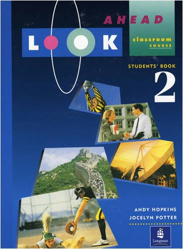 Look Ahead Student Book 2 (Bk. 2): Hopkins, Andy; Potter,