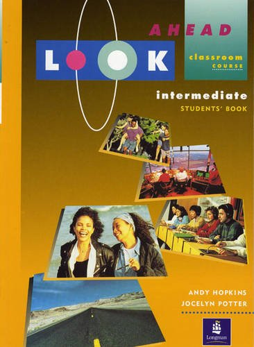 Look Ahead Intermediate Student Book: Andy Hopkins, Joc