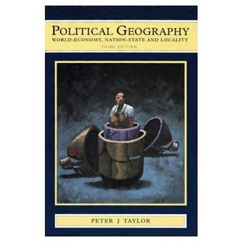 9780582098626: Political Geography: World Economy, Nation-state and Locality