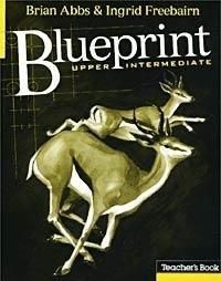 9780582099111: Blueprint Upper Intermediate: Teacher's Book (Blueprint) (Blueprint Series)