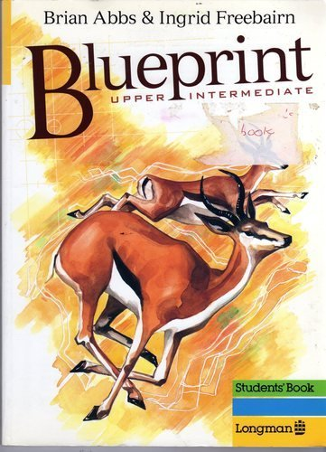9780582099128: Blueprint: Upper Intermediate, Student's Book (Blueprint Series)