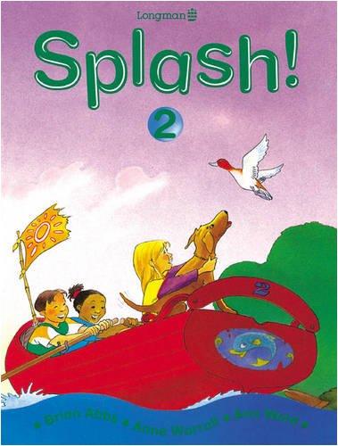 Splash! Pupils Book 2 (Bk. 2): Abbs, Brian; Worrall, Anne; Ward, Ann