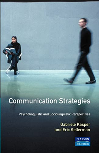 9780582100176: Communication Strategies: Psycholinguistic and Sociolinguistic Perspectives (Applied Linguistics and Language Study)
