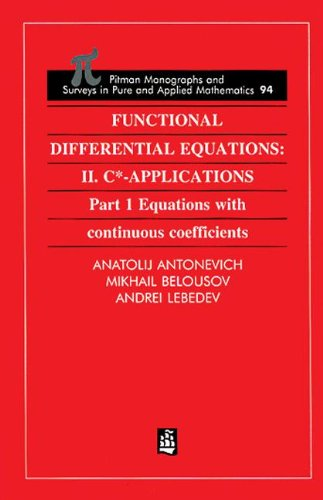 Functional Differential Equations: II. C*-Applications Part 1: Antonevich, A. B.;
