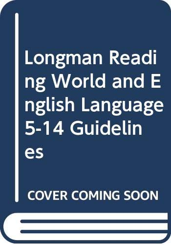 9780582100701: Longman Reading World and English Language 5-14 Guidelines