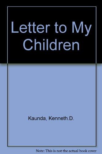 9780582101272: Letter to My Children