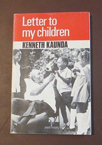 9780582101289: Letter to My Children - AbeBooks - Kenneth D