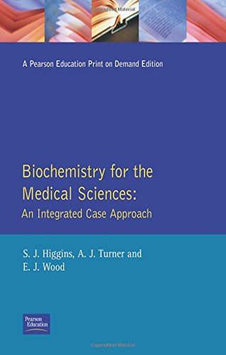 9780582101296: Biochemistry for the Medical Sciences:An Integrated Case Approach